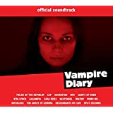 Vampire Diary (the Official Soundtrack)