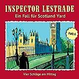Inspector Lestrade - Vier Schläge am Mittag, 1 Audio-CD