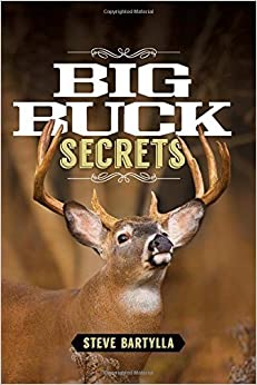 Big Buck Secrets by Bartylla, Steve (December 9, 2014)