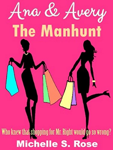 Ana & Avery: The Manhunt