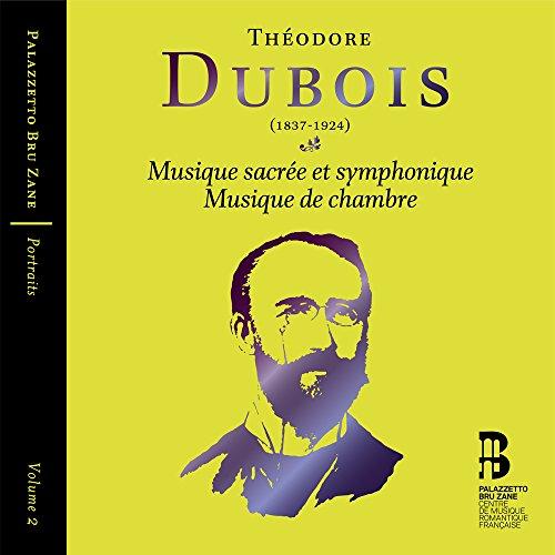 Theodore Dubois: Portraits, Vol. 2 Musique de chambre ()