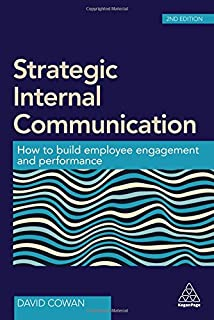 Maximizing internal communication paul barton abc 9781940984261 strategic internal communication how to build employee engagement and performance fandeluxe Choice Image