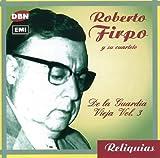 De La Guardia Vieja 3 by ROBERTO FIRPO (2002-08-23)