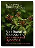 An Integrative Approach to Successional Dynamics: Tempo and Mode of Vegetation Change