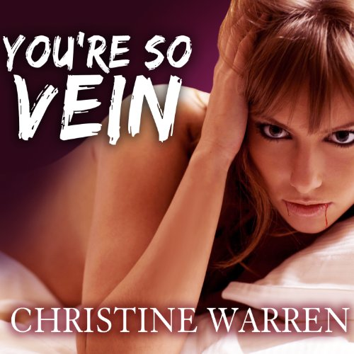 You're So Vein: The Others Series by Tantor Audio
