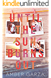 Until the Sun Burns Out