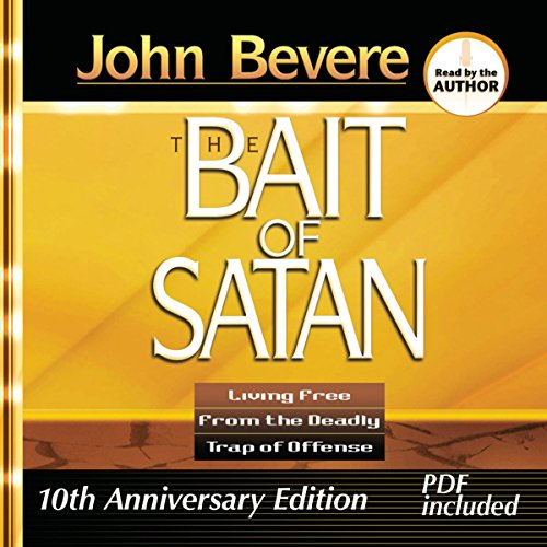Bait of Satan: Living Free from the Deadly Trap of Offense Audiobook [Free Download by Trial] thumbnail