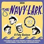 A Fishy Business: The Navy Lark, Volume 23 | Lawrie Wyman