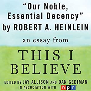Our Noble, Essential Decency Audiobook
