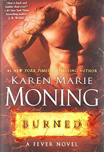 Burned Fever Dell By Karen Marie Moning 16-Apr-2015
