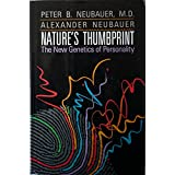 Nature's Thumbprint: The New Genetics of Personality