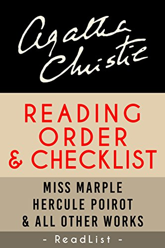 Agatha Christie Reading Order and Checklist: Hercule Poirot series, Miss Marple series, Tommy and Tuppence, plus all other books and short stories (Series List Book 19) by [Readlist]