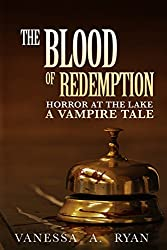The Blood of Redemption (Horror at the Lake (A Vampire Tale) Book 3)