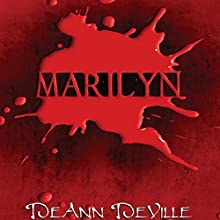 Marilyn Audiobook by DeAnn DeVille Narrated by Jessica Anderson