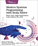 Modern Systems Programming with Scala Native: Write