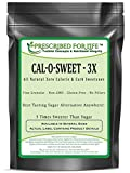 Cal-O-Sweet (TM) - All Natural Zero Calorie & Carb Sugar-Free Sweetener- 3x Concentrate, 25 lb