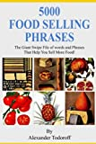img - for 5000 Food selling phrases: The Giant Swipe File of Words and Phrases That Help You Sell More Food! book / textbook / text book