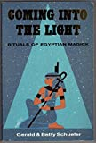 img - for Coming into the Light: Techniques of Egyptian Magick (Llewellyn's high magick series) book / textbook / text book