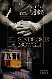 El síndrome de Mowgli par Pérez Domínguez