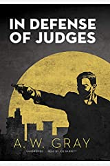 In Defense of Judges (The Bino Phillips Series Book 2) Kindle Edition