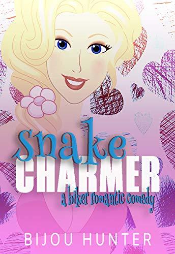 Snake Charmer: A Biker Romantic Comedy (Rawkfist MC Book -