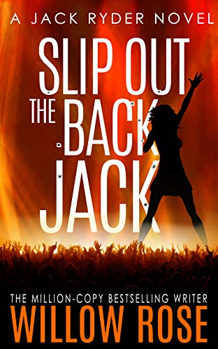 SAL POR LA PUERTA DE ATRÁS JACK (Jack Ryder 2) de Willow Rose