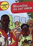 Nouvelles Du Xxie Siecle (French Edition)