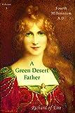 Fourth Millennium A.D.: A Green Desert Father Vol.3