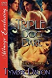 Triple Dog Dare, Tymber Dalton, 1622414500