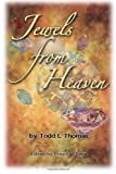 Jewels from Heaven, Todd Thomas, 1497330688
