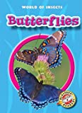 Butterflies (Blastoff! Readers: World of Insects) (Blastoff Readers, Level 2)