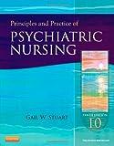 Principles and Practice of Psychiatric Nursing, 10e