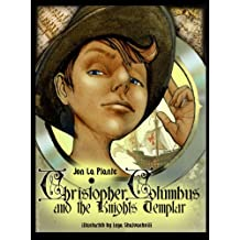 Game book : Christopher Columbus and the Knights Templar (The Cunningham Kids Adventures 1)