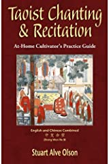 Taoist Chanting & Recitation: An At-Home Cultivator's Practice Guide Paperback