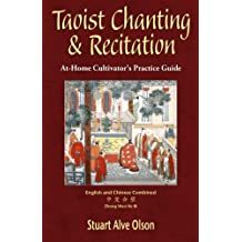 Taoist Chanting & Recitation: An At-Home Cultivator's Practice Guide
