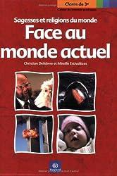 Face au monde actuel 3e : Cahier de travaux pratiques