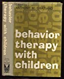 Behavior Therapy with Children, , 0202260461