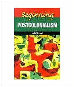 BEGINNING POSTCOLONIALISM EBOOK