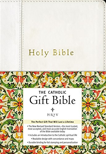 NRSV, The Catholic Gift Bible, Imitation Leather, White: The Perfect Gift That Will Last a Lifetime ()
