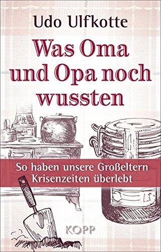 Was Oma und Opa noch wussten: So haben unsere Großeltern Krisenzeiten überlebt/Bild:Amazon.de