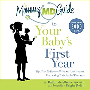 The Mommy MD Guide to Your Baby's First Year Audiobook