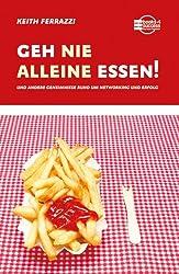 Geh nie alleine essen! (German Edition)