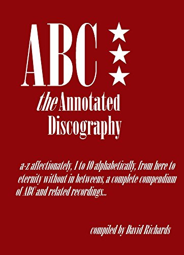 ABC - The Annotated Discography: From A-Z Affectionately, 1 to 10 Alphabetically (Abc Martin Fry compare prices)