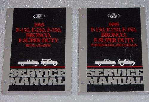 Ford Train Set - 1995 F-150, F-250, F-350, Bronco, F-Super Duty Service Manual (2 Volume Set: Body, Chassis and Powertrain, Drivetrain)