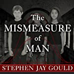 The Mismeasure of Man | Stephen Jay Gould