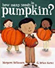 How Many Seeds in a Pumpkin? (Mr. Tiffin's Classroom Series), by Margaret McNamara