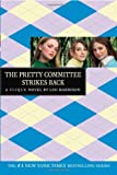 The Clique #5: The Pretty Committee Strikes Back (Clique (Quality))