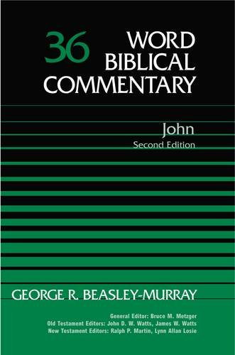 Word Biblical Commentary Vol. 36, John (Second Edition)