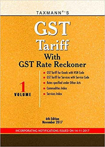 GST Tariff (Set of 2 Volumes) with GST Rate Reckoner