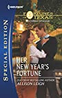 Her New Year's Fortune (The Fortunes of Texas: Southern Invasion Series)